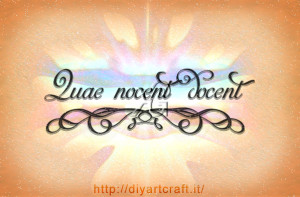 Quae nocent docent slogan idea tattoo